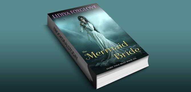 The Mermaid Bride (Fairy Tale Heat Book 6) by Lidiya Foxglove