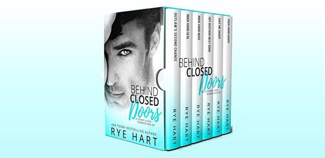 Behind Closed Doors: A Steamy Alpha Romance Box Set by Rye Hart