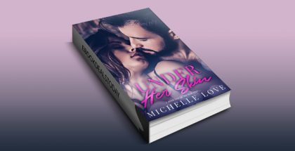Under Her Skin by Michelle Love