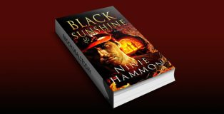 Black Sunshine: Book Three in The Unexplainable Collection by Ninie Hammon