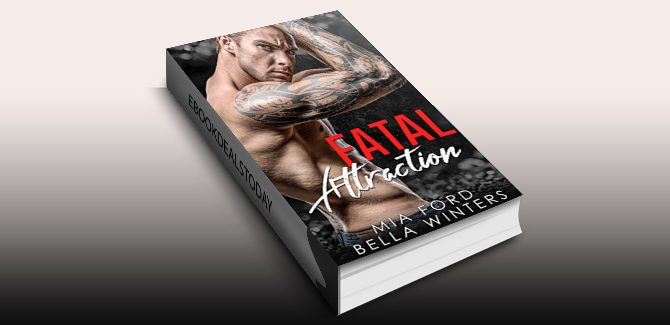 Fatal Attraction by Mia Ford & Bella Winters