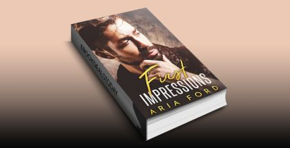 First Impressions by Aria Ford