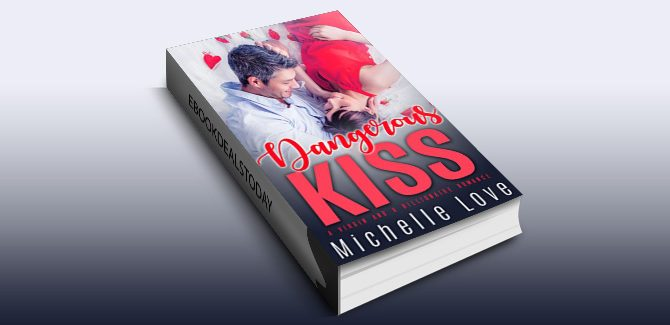 Dangerous Kiss by Michelle Love