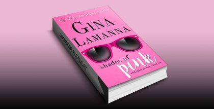 Shades of Pink (Lola Pink Mysteries Book 1) by Gina LaManna