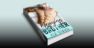 Marrying his Brother: A Fake Fiance Romance by Tia Siren