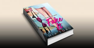 Fake It: A Fake Marriage Baby Romance by Mia Ford