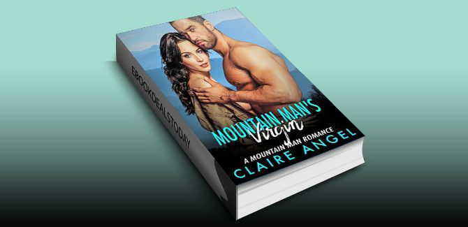 Mountain Man's Virgin: A Mountain Man Romance by Claire Angel