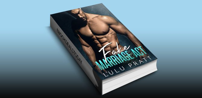 Fake Marriage Act by Lulu Pratt