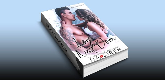 Love Next Door: A Single Dad Romance by Tia Siren