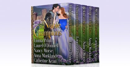 Noble Champions by Catherine Kean, Laurel O'Donnell, Emma Prince, Nancy Morse, & Anna Markland