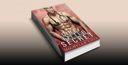 Dirty Little Secret: A Secret Baby Second Chance Romance (Sons of Sin Book 1) by Michelle Love