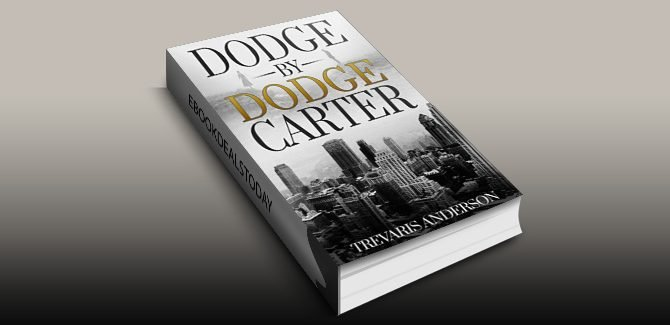 Dodge By Dodge Carter by Trevaris Anderson