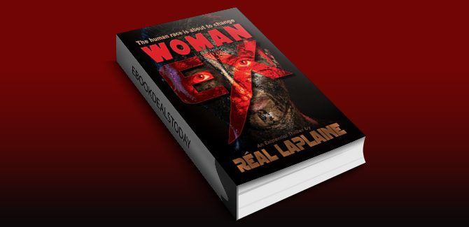 Woman EX: The human race is about to change ... by Réal Laplaine