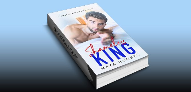 Shameless King by Maya Hughes
