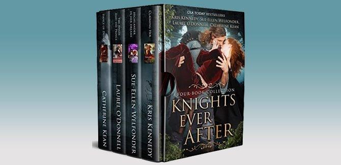 Knights Ever After by Catherine Kean, Laurel O'Donnell, Kris Kennedy, Sue-Ellen Welfonder
