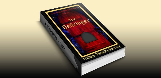 The Bellringer: Volume 1 of The Year of the Red Door by William Timothy Murray