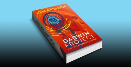 The Darwin Project: Book One: Annihilation Series (The Annihilation Series 1) by John Hindmarsh