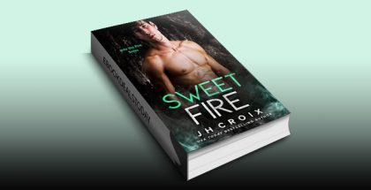 Sweet Fire (Into The Fire Series Book 6) by J.H. Croix