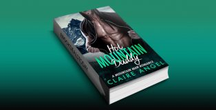 Hot Mountain Daddy: A Mountain Man Romance by Claire Angel