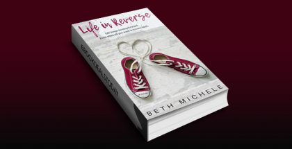 Life in Reverse by Beth Michele
