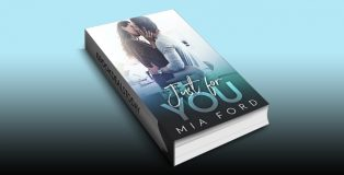 Just For You by Mia Ford