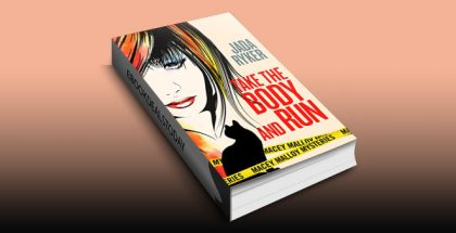 Take the Body and Run (Macey Malloy Mysteries with a Chick-Lit Twist Book 1) by Jada Ryker
