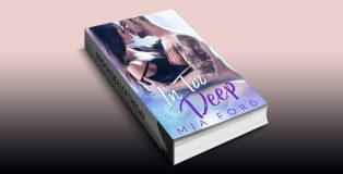 In Too Deep by Mia Ford