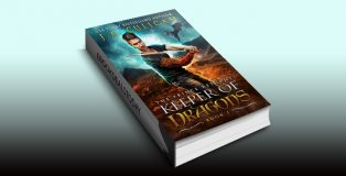 Keeper of Dragons: The Prince Returns (Keeper of Dragons, Book 1) by J.A. Culican