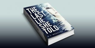 The Last Lie She Told (Lies and Misdirection Book 1) by K. J. McGillick