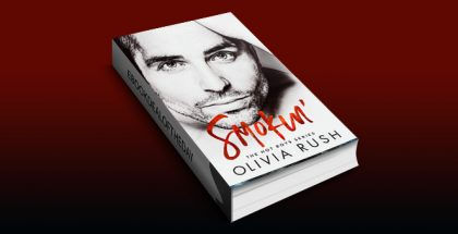 Smokin' (The Hot Boys Series Book 1) by Olivia Rush