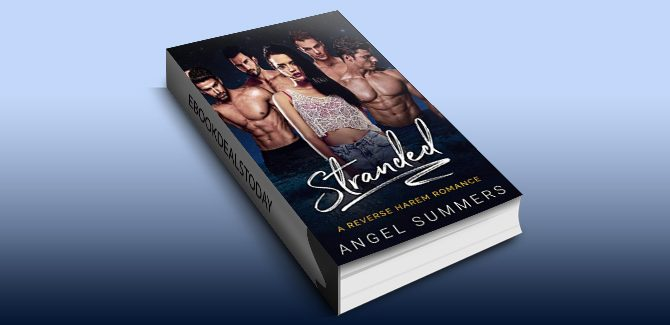 Stranded: A Reverse Harem Romance by Angel Summers