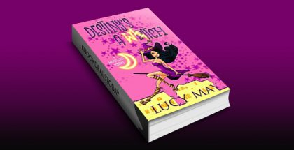 Destiny's A Witch (Wicked Good Mystery Series Book 1) by Lucy May