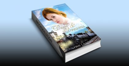 Dust and Dreams (The Rivers Brothers) by Lynn Landes