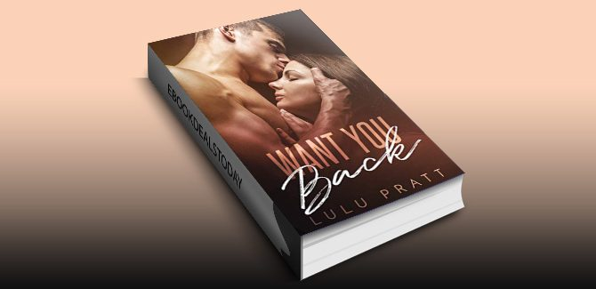 Want You Back by Lulu Pratt