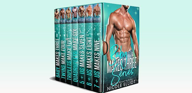 The Baby Makes Three Series by Nicole Elliot