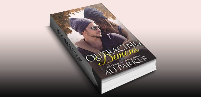 Outracing Demons: A Best Friend's Little Sister Love Story by Ali Parker