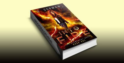 Into the Fire (The Elemental Wars Book 1) by K. Gorman