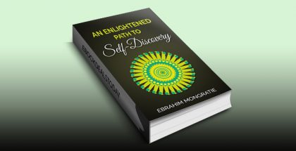 An enlightened path to self-discovery by Ebrahim Mongratie
