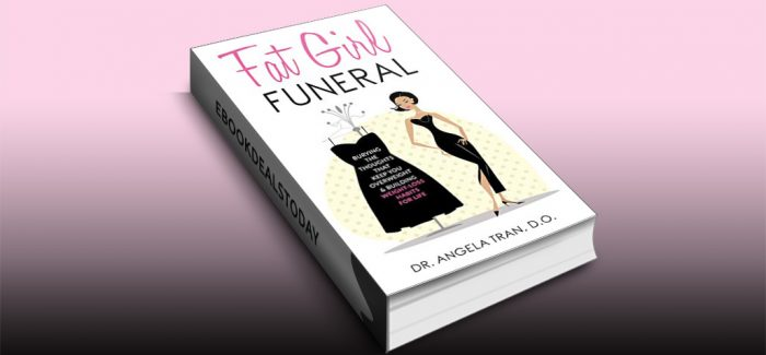 Fat Girl Funeral by Dr. Angela Tran D.O.