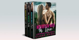 Mountain Men in Love: A Contemporary Romance Boxed Set by Claire Angel