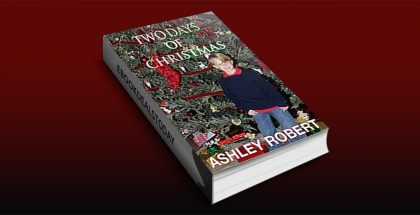 Two Days of Christmas by Ashley Robert