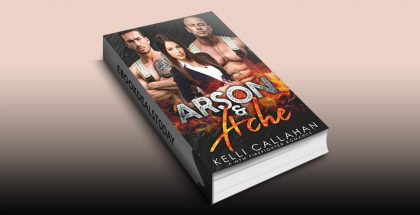 Arson & Ache: A MFM Firefighter Romance (Surrender to Them Book 8) by Kelli Callahan