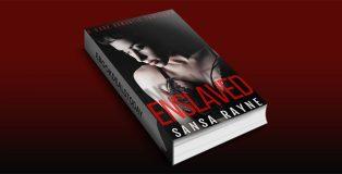 Enslaved: A Dark Romantic Thriller by Sansa Rayne