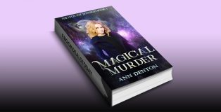 Magical Murder: An Urban Fantasy Mystery (The Lyon Fox Mysteries Book 1) by Ann Denton