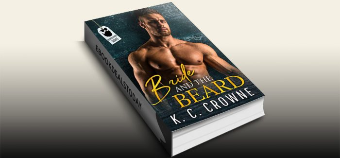 Bride and The Beard: Bearded Bros Series by K.C. Crowne
