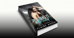 Playing it Dirty: A Bad Boy Sports Romance by Claire Angel