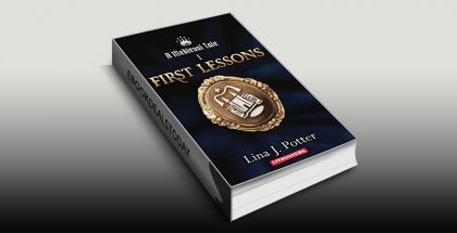 First Lessons: A Strong Woman in the Middle Ages (A Medieval Tale Book 1) by Lina J. Potter