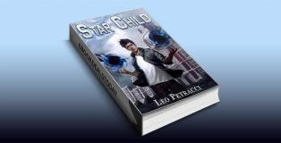 Star Child (Star Child: Places of Power Book 1) by Leonard Petracci