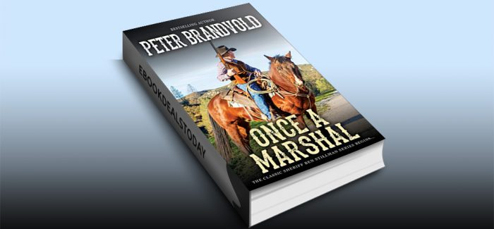 Once a Marshal by Peter Brandvold