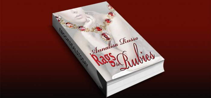 Rags to Rubies by Annalisa Russo